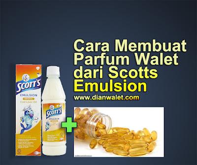 Cara Membuat Parfum Walet dari Scotts Emulsion