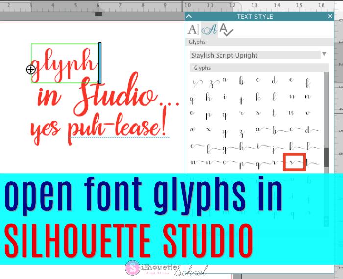 Silhouette studio font glyphs tutorial help v3 v4