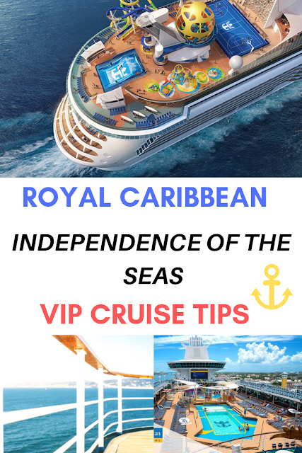 Royal Caribbean Independence of the Seas VIP Cruise Tips
