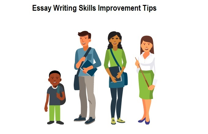 Essay Writing Skills Improvement Tips