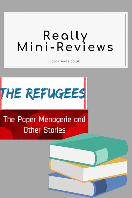 'Really Mini-Reviews' title image, with title images for The Refugees, and The Paper Menagerie and Other Stories, inset. Stacked books icon in bottom-right corner