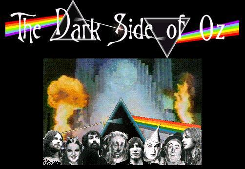 The Dark Side of OZ. Click here.