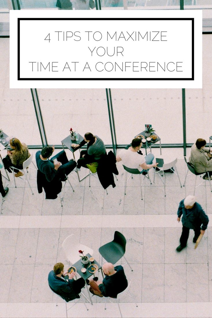 Click to read now or pin to save for later! Heading to a conference and want to make the most of it? Here are 4 of my top tips for maximizing this opportunity