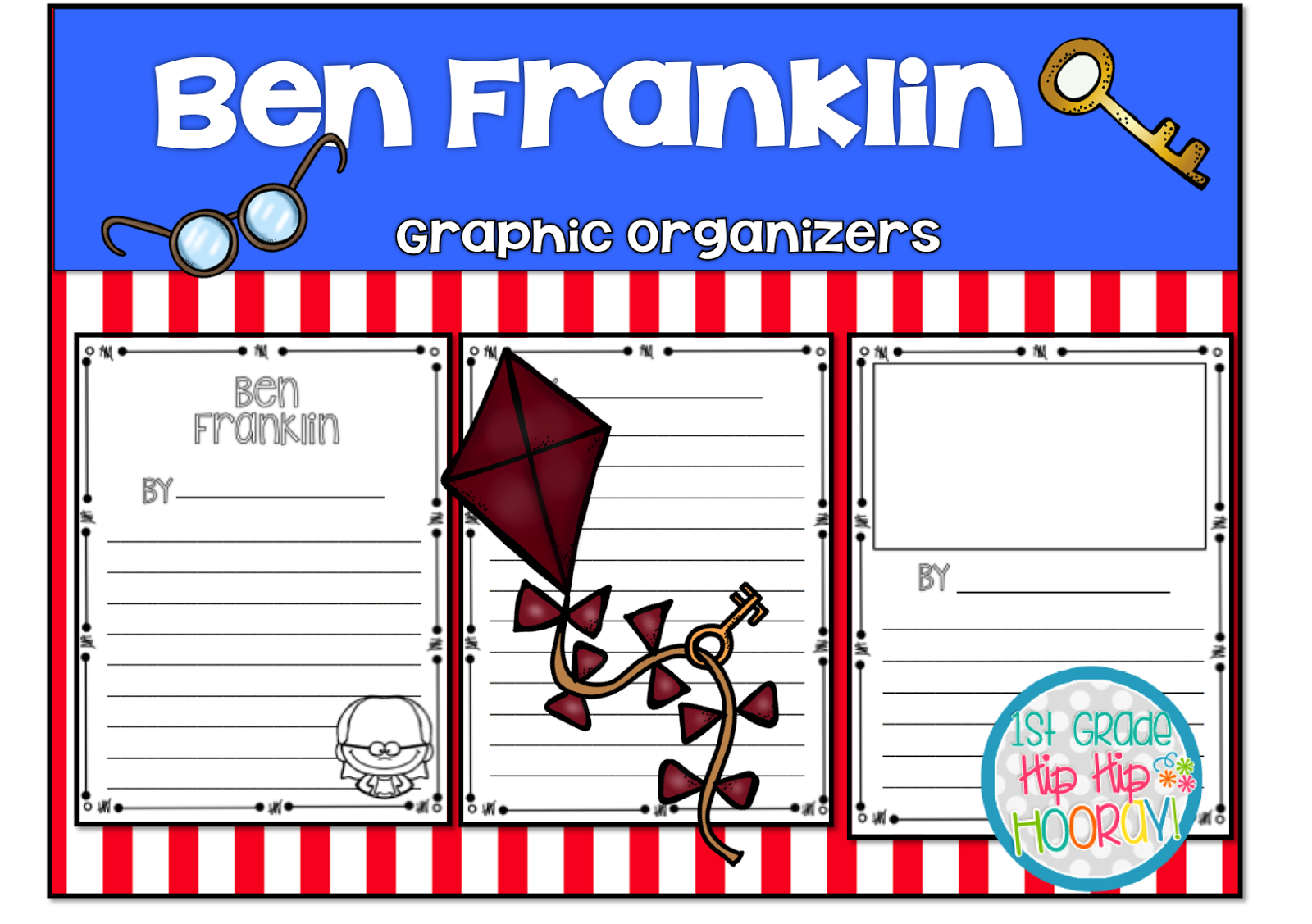 1st Grade Hip Hip Hooray Ben Franklin