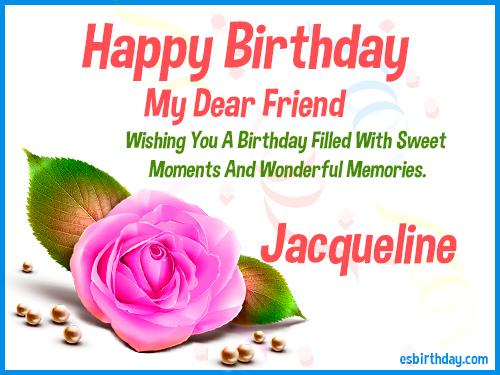 Happy Birthday Jacqueline Happy Birthday images for Name – Jacquie Cards Birthday