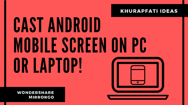 CAST ANDROID MOBILE SCREEN ON PC OR LAPTOP!