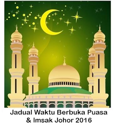 jadual waktu bersungkai (berbuka puasa) dan waktu sahur di Johor 2016, jadual waktu berbuka puasa Johor dan waktu imsak tahun 2016, 1437 hijrah zon Kota Tinggi, Pontian, Pulau Aur, Segamat.