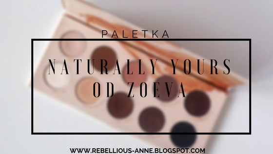 Paletka Naturally Yours od ZOEVA