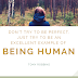 Human Being to Being Human
