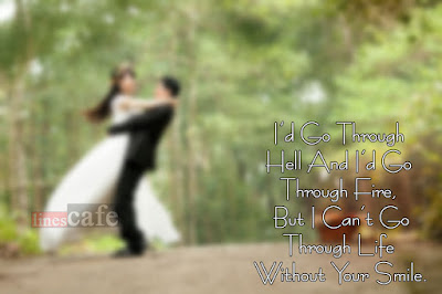 Love Quotes about husband:  i'd co trough hell and i'd go through fire,