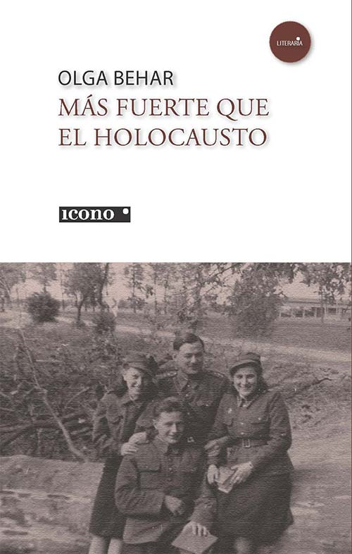 Más fuerte que el Holocausto de Olga Behar