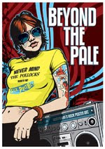 Beyond The Pale Posters