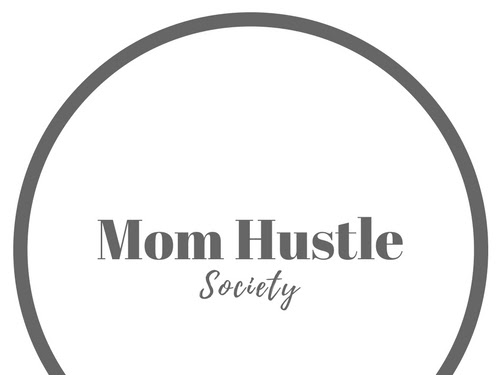 Mom Hustle Society