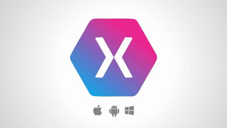 XAMARIN FORMS: BUILD NATIVE CROSS-PLATFORM APPS WITH C#