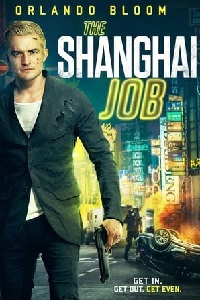 Watch The Shanghai Job Online Free in HD