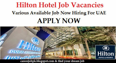 Staff Required For Hilton Hotel Dubai
