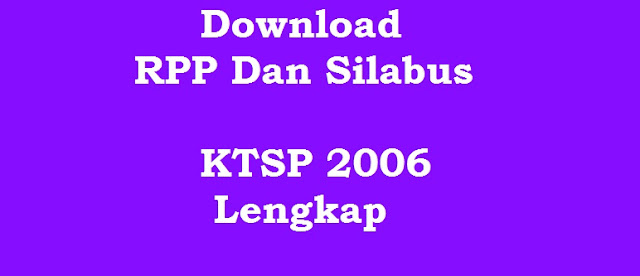 Download RPP Dan Silabus KTSP 2006 Kelas 1 SD