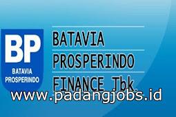 Lowongan Kerja Padang: PT. Batavia Prosperindo Finance Tbk Juni 2018