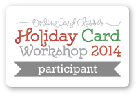 Holiday Card Workshop 2014