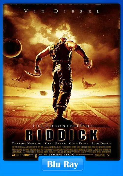 The Chronicles of Riddick 2004 Dual Audio Hindi 720p BluRay ESubs | 480p 300MB | 100MB HEVC