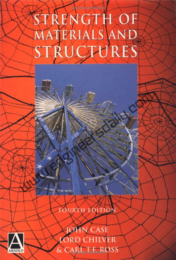 Book: Strength of Materials and Structures by John Case, Lord Chilver, Carl T.F Ross