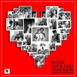 Xelter feat Ayton Sacur - Loviland