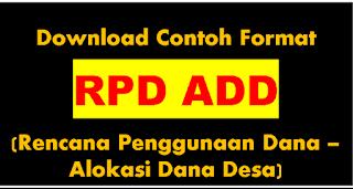 "<img src=""https://4.bp.blogspot.com/-ScqXGcg8GVY/W9X3jzajo5I/AAAAAAAADgc/LGJMwNrkPZckZQr-M58I7sxwqRRWCLLOgCLcBGAs/s320/download-contoh-format-rpd-add-rencana-penggunaan-dana-alokasi-dana-desa-excel-xls.png"" alt=""RPD ADD terbaru excel""/>"