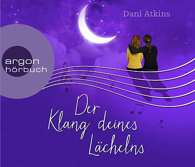 Dani Atkins - Der Klang deines Lächelns