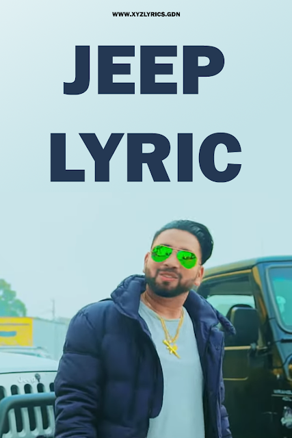 JEEP SONG LYRIC | Joggi Singh | Gurlez Akhtar | Video