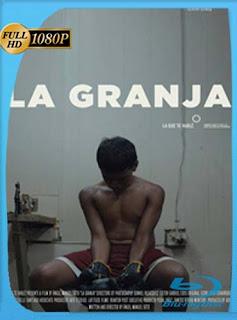 La Granja (2015) HD [1080p] Latino [GoogleDrive] SilvestreHD