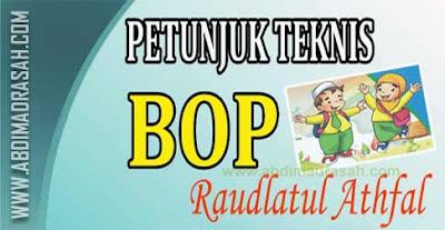 Juknis Bantuan Operasional Pendidikan (BOP) Raudlatul Athfal (RA) Tahun 2016