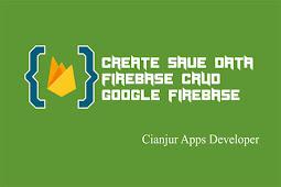 CRUD Firebase Realtime Database (3): Membuat Fungsi Create