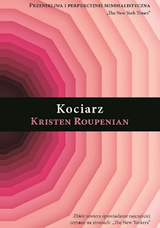 """""""Kociarz"""" – Kristen Roupenian"""