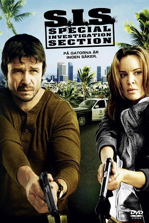 S.I.S. Special Investigation Section (2008) 300MB Full Hindi Dual Audio Movie Download 480p Web-DL Free Watch Online Full Movie Download Worldfree4u 9xmovies