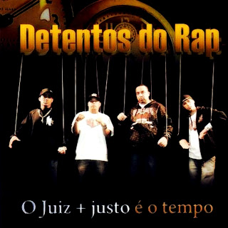 Download Detentos do Rap O Juiz Mais Justo é o Tempo