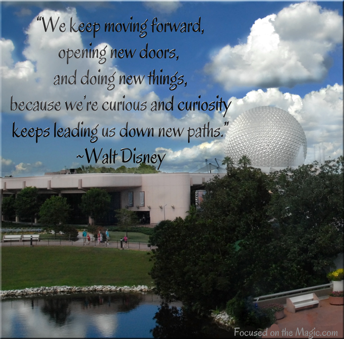 Epcot from the monorail, Disney Quote, Focused on the Magic Photography