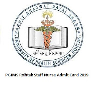 PGIMS Rohtak Staff Nurse Admit Card