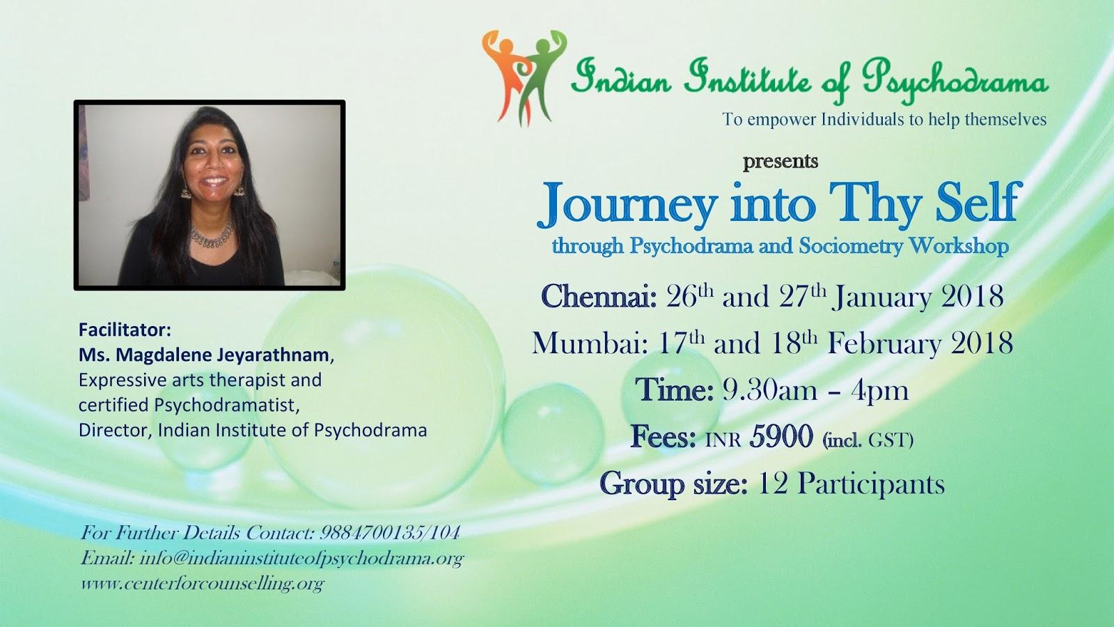 Journey Into Thy Self A Psychodrama Workshop On Januarychennai