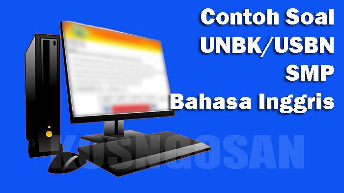 unbk usbn smp bahasa inggris