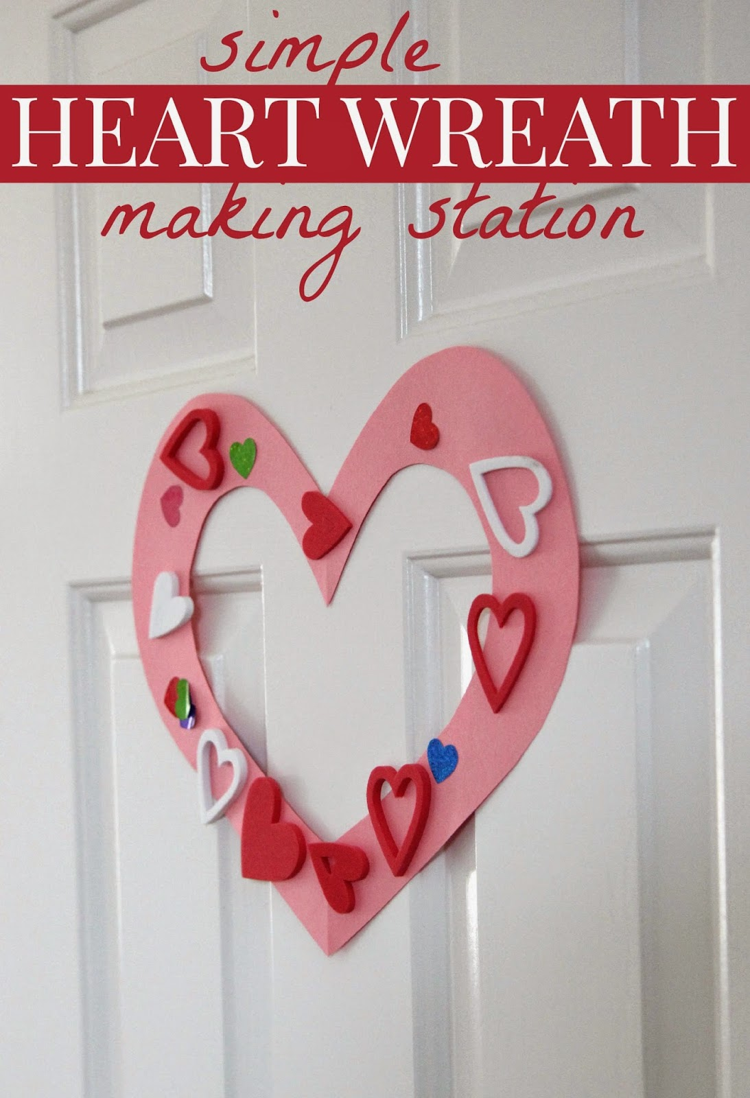 Toddler Approved Simple Heart Wreath Making Station For Toddlers