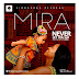 Brand New Music: Mira - Never Let You Go