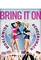 Bring It On: Worldwide #Cheersmack (2017) BDRip 1080p Latino AC3 5.1 / ingles DTS 5.1