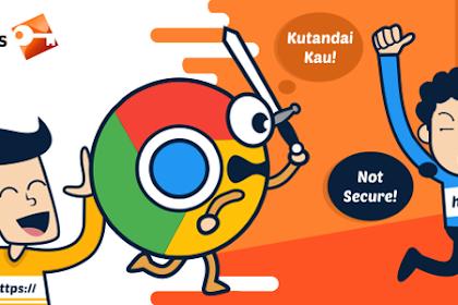 """Chrome akan memberi label pada semua halaman HTTP """"Tidak aman"""" mulai  bulan Juli"""