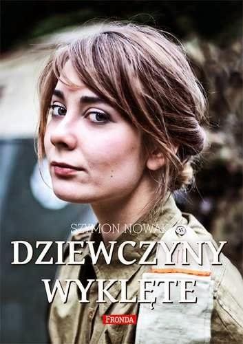 Dziewczyny wyklęte - Szymon Nowak