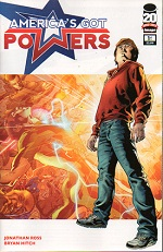 America's Got Powers #1 Jonathan Ross, Bryan Hitch, Andrew Currie, Paul Neary, Paul Mounts, Chris Eliopoulos, Leinil Yu