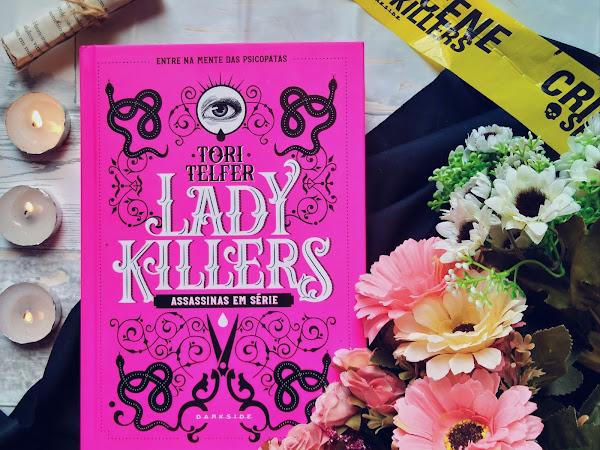 [Resenha] Lady Killers - Assassinas em série - Tory Telfer