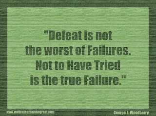 "Featured in our 34 Inspirational Quotes How To Fail Your Way To Success:  ""Defeat is not the worst of failures. Not to have tried is the true failure."" - George E. Woodberry"