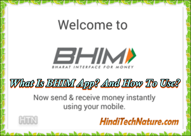What-Is-(BHIM)-App?-And-How-To-Use?