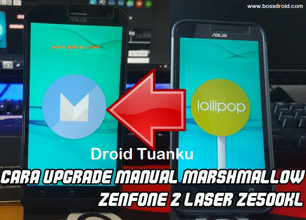 Cara Update Manual Marshmallow Asus Zenfone 2 Laser