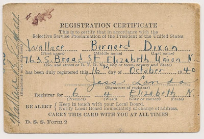 Selective Service Registration Certificate, WWII, Wallace B. Dixon, 1940.
